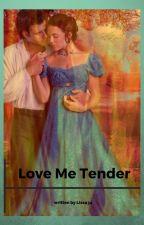 Love Me Tender by Lissa34