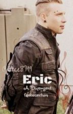 Eric {A Divergent Fancollection} by Buckyriza