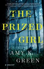 The Prized Girl [PDF] by Amy K. Green by fuferacy33901