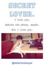 «secret lover» by ShineForLouis