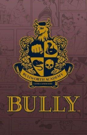 Bully Scholarship Edition: New School New life (Editing) by ModoriRosemary