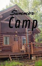 Camp by tiktokstories15