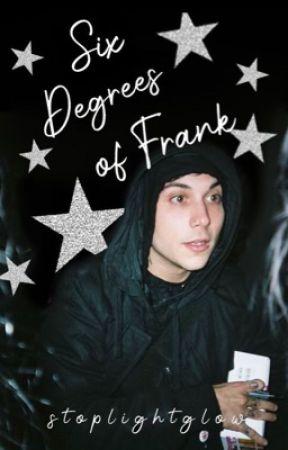 Six Degrees of Frank | Frerard AU by stoplightglow