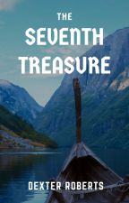 The Seventh Treasure by robertjsmith