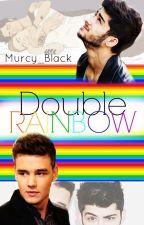 Double Rainbow   « Ziam » by Murcy_Black