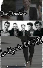 La Agente Del FBI ( One Direction y Tu ) by maryzap90