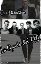 La Agente Del FBI ( One Direction y Tu ) by maryzap90