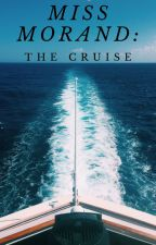 Miss Morand: The Cruise by Autiberry