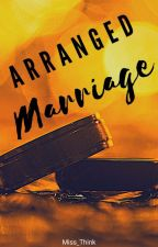 Arranged Marriage  by Miss_Think