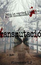 Transmutación by SweetFullMoon