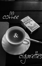 Coffee and Cigarettes *completed* by _clingystyles