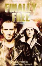 Finally Free |Book One| *Coming 2020* by xFandom_Queenx