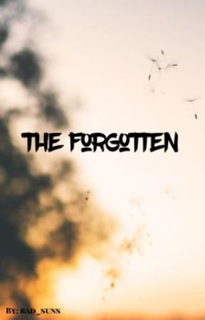 The Forgotten by bad_suns