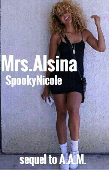 Mrs.Alsina (Sequel to AAM)