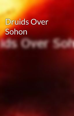 Druids Over Sohon