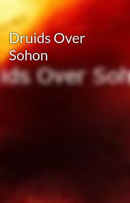 Druids Over Sohon