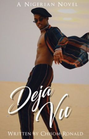 Deja Vu by Chisom___