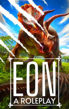 EON: A Dragon/Dinosaur/Sci-Fi Roleplay (Open) by ElijahCole11