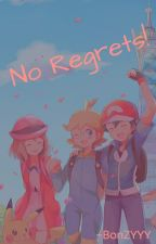 No Regrets by BonzY1337