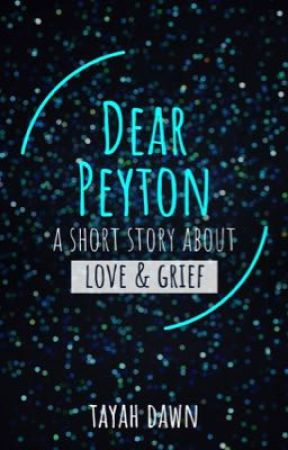 Dear Peyton, by tayahdawn