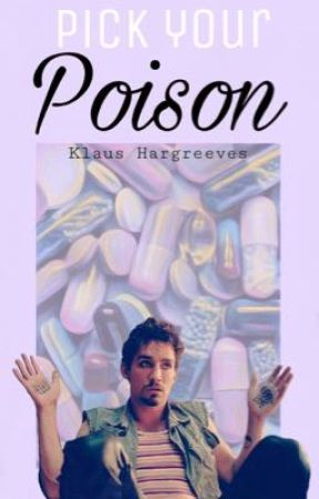Pick Your Poison • Klaus Hargreeves by Depressi0nisabitch
