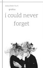 i could never forget; gratsu by sasukee-kun
