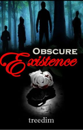 Obscure Existence  (Vampires/Teenage Adventure)  by treedim
