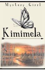 Kimimela (Native American Love story) by Mystery_Girrl