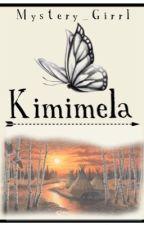 Kimimela (Native American Love story) by Mystery_Girrl