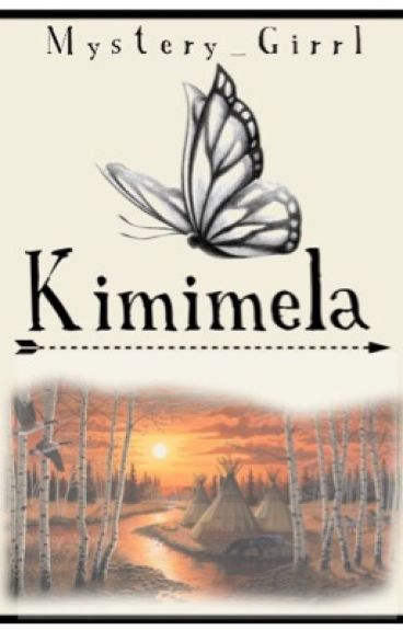 Kimimela (Native American Love story)