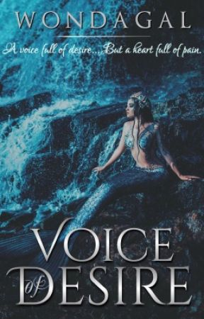 Voice of Desire   Sirens: Book 1 by WondaGal