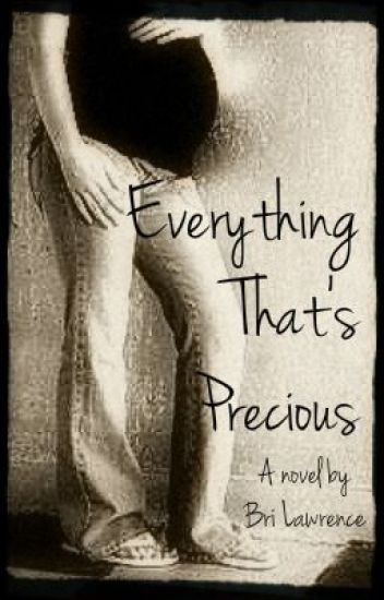 Everything That's Precious