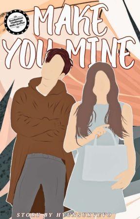 Make You Mine ✔ by HYUNSUKVEVO