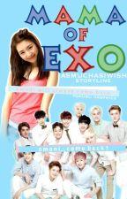 Mama of Exo by AsMuchAsIWish