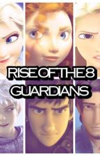 THE RISE OF THE 6 GUARDIANS by THE_NEWBIE123