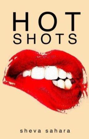 Hot Shots: New Edition by shevasahara