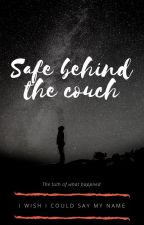 Safe behind the couch by Here-2-tell-truth