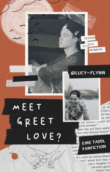 MEET - GREET - LOVE? | Taddl Fanfiction
