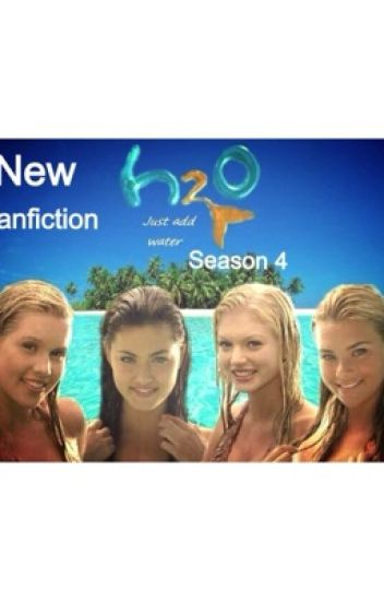 h2o just add water season 4 rikki chadwick622 wattpad