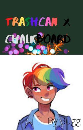 Trashcan X Chalkboard ruff draft by Trashcanfurlife