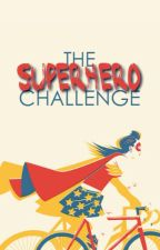 The Superhero Challenge by thesuperheroes
