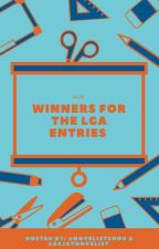 WINNERS FOR THE LGA ENTRIES by thelastgenawards
