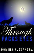 Through Packs Eyes~ lesbian story by DominaAlexandra