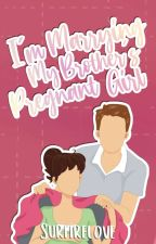 I'm Marrying my Brother's Pregnant Girl by SurfireLove