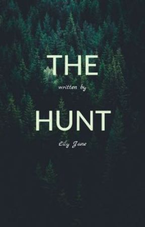 The Hunt by mylittlecorner2