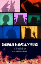 Seven Deadly Sins | TikTok Boy story by 773-202-LUNA666
