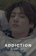 ADDICTION || J.JK × Reader  by jikookie17