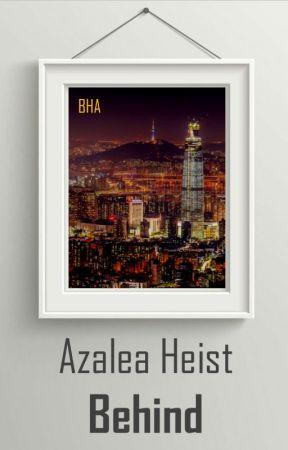 Behind the Azalea Heist Series by BlueHourAddict