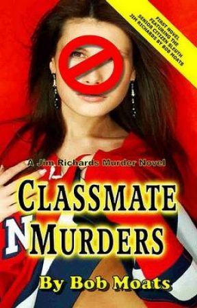 Classmate Murders by murdernovels