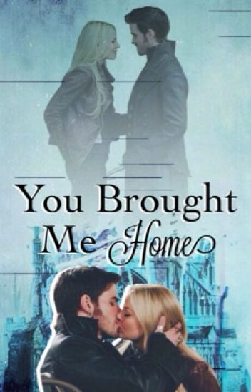 You Brought Me Home - Captain Swan Fanfic